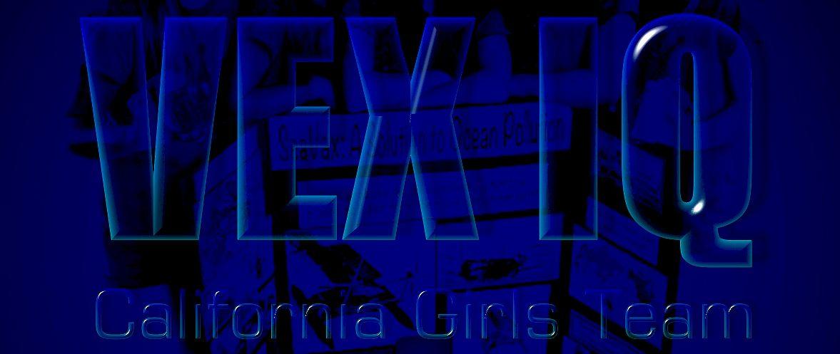 Californian Coding Queens Vex Robotics Stem Competitions